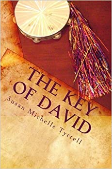 Book The Key of David: spiritual warfare through principles of dance and worship by Susan Michelle Tyrrell (2009-09-17)