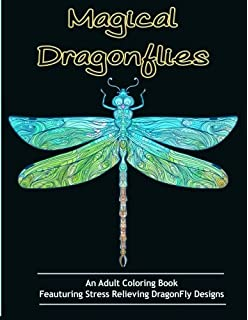 Adult Coloring Books Magical Dragonflies For Adults Featuring Stress Relieving Dragonfly Designs