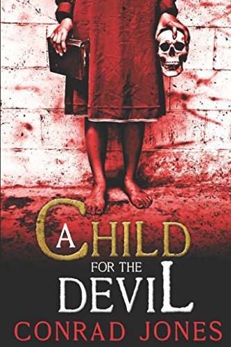 A Child for the Devil: A terrifying thriller.. (Hunting Angels Series) pdf epub