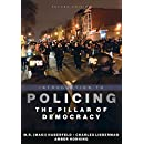 Introduction to Policing: The Pillar of Democracy, Second Edition