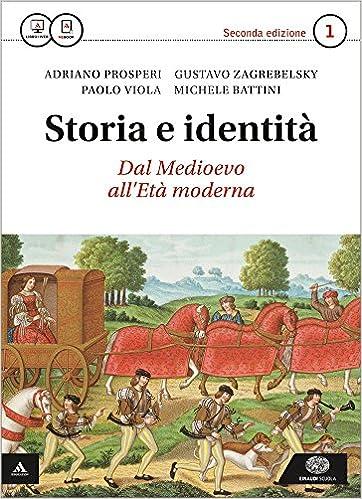 STORIA E IDENTITA' 2°ED / VOLUME 1