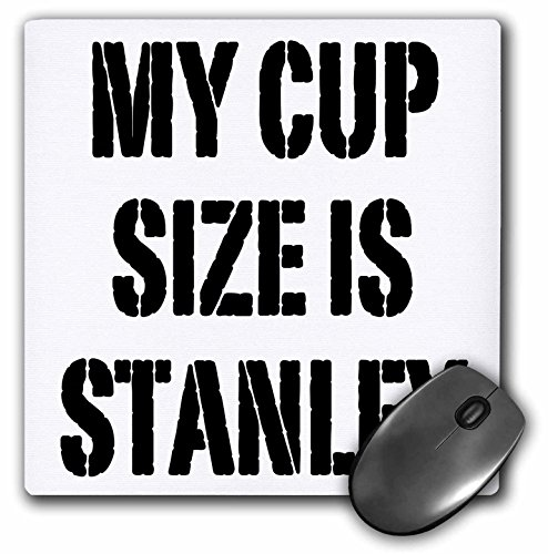 3dRose LLC 8 x 8 x 0.25 Inches Mouse Pad, My Cup Size is Stanley Hockey NHL Hockey Playoffs (mp_163943_1)