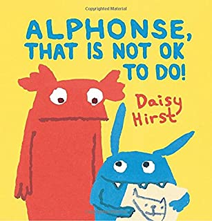 Book Cover: Alphonse, That Is Not OK to Do!