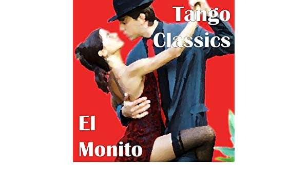 Tango Classics - El Monito by Various artists on Amazon Music - Amazon.com