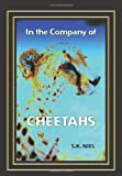 In the Company of Cheetahs, Sharon Niel, 143927522X