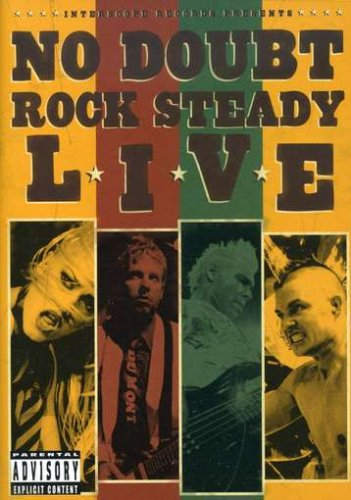 No Doubt: Rock Steady - Live by Uni