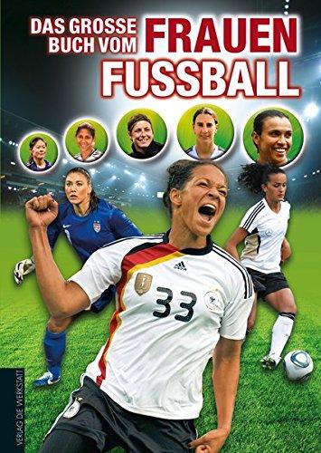 Das große Buch vom Frauenfußball