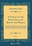 A Voyage to the South Sea, and Round the World, Vol. 2: Perform'd in the Years 1708, 1709, 1710, and 1711, by the Ships Duke and Dutchess of Bristol; ... India, and North About Into England; The Desc