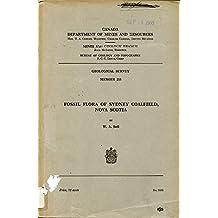 FOSSIL FLORA OF SYDNEY COALFIELD, NOVA SCOTIA MEMOIR 215
