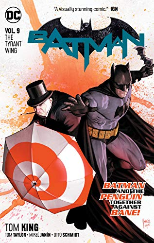 Pdf Graphic Novels Batman Vol. 9: The Tyrant Wing