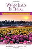 img - for When Jesus Is There: Words of Comfort to Help Me Endure My Sorrows (Out of the Depths Series) book / textbook / text book