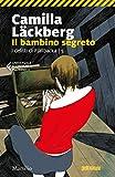 img - for Il bambino segreto (I delitti di Fjallb cka Vol. 5) (Italian Edition) book / textbook / text book