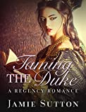 img - for Taming the Duke book / textbook / text book