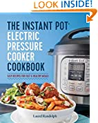 #8: The Instant Pot® Electric Pressure Cooker Cookbook: Easy Recipes for Fast & Healthy Meals