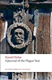A Journal of the Plague Year, Daniel Defoe and Louis Landa, 0199572836