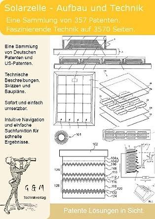 Solarzelle Aufbau Und Technik 357 Patente Zeigen Was Dahinter