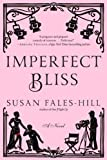 img - for Imperfect Bliss: A Novel book / textbook / text book