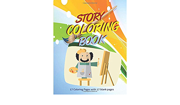 Amazon.com: STORY COLORING BOOK: 17 Coloring Pages With 17 Blank Pages  (9798606153299): Wealth, Sami H: Books