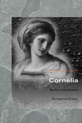 Cornelia (Women of the Ancient World)