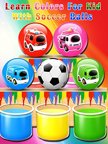 Learn Colors For Kid With Soccer Balls ()