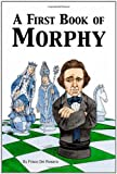 A First Book Of Morphy-Frisco Del Rosario