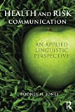 Health and Risk Communication: An Applied Linguistic Perspective
