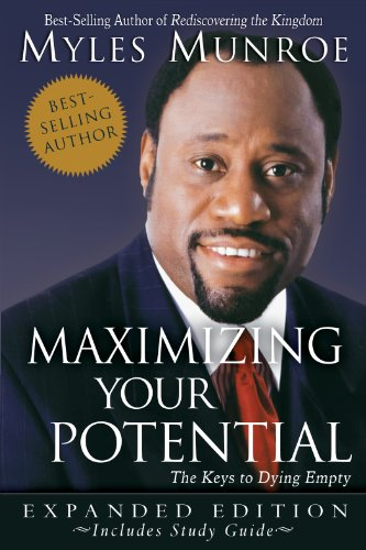 maximizing your potential expanded edition the keys to dying empty