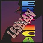 Lesbian Erotica | M. Christian