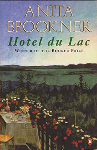 Hotel Du Lac (Booker Prize Anniversary Edition)
