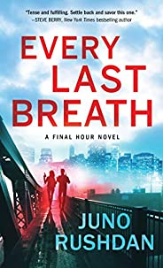 Every Last Breath (Final Hour)