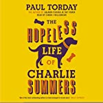 The Hopeless Life of Charlie Summers | Paul Torday