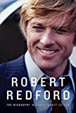 Image of Robert Redford: The Biography