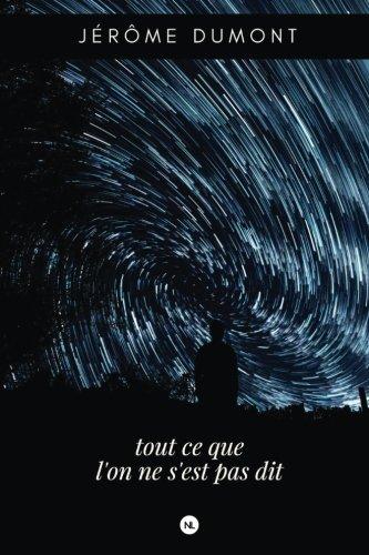 Tout ce que l'on ne s'est pas dit (French Edition)