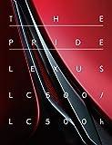 THE PRIDE LEXUS LC500/LC500h (CG BOOK)