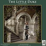 The Little Duke: The Childhood History of Richard the Fearless, Duke of Normandy | Charlotte Yonge