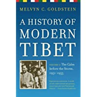 History of Modern Tibet Volume 2 – The Calm Before the Storm, 1951–1955