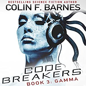 Code Breakers: Gamma Audiobook