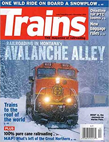 Trains Magazine (December 2015, Avalanche Alley): Scott ...