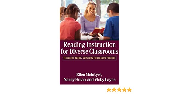 Amazon reading instruction for diverse classrooms research culturally responsive practice solving problems in the teaching of literacy ebook ellen mcintyre nancy hulan vicky layne kindle store fandeluxe Images