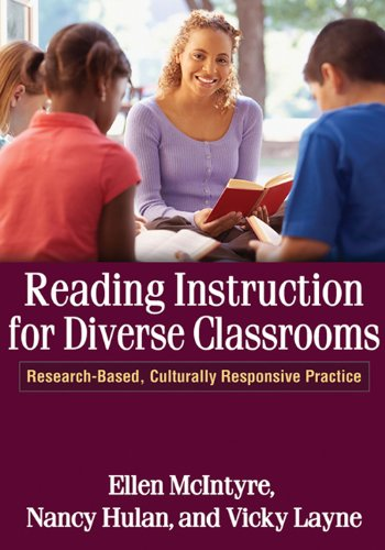 Reading Instruction for Diverse Classrooms: Research-Based, Culturally Responsive Practice (Solving Problems in the Teaching of Literacy) (Problem Solving Classroom)