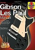 Gibson Les Paul Manual (Haynes Manual/Music)