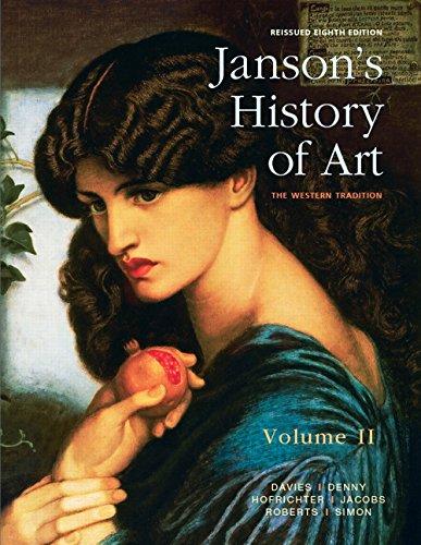 Janson's History of Art, Volume 2 Reissued Edition (8th Edition) (Jansons History Of Art 8th Edition Volume 2)