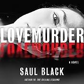LoveMurder: A Novel | Saul Black