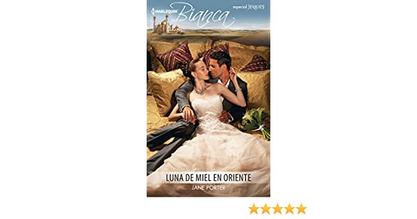 Luna de miel en Oriente (Bianca) (Spanish Edition) - Kindle edition by Jane Porter. Literature & Fiction Kindle eBooks @ Amazon.com.
