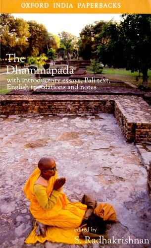 The Dhammapada: With Introductory Essays; Pali Text; English Translation and Notes