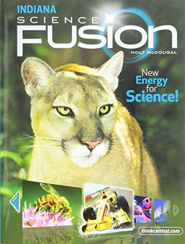 Holt McDougal Science Fusion Indiana: Student Edition Interactive Worktext Grade 7 2012