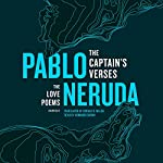The Captain's Verses: The Love Poems | Pablo Neruda,Donald D. Walsh - translator