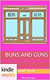 The Miss Fortune Series: Buns and Guns (Kindle Worlds Novella)