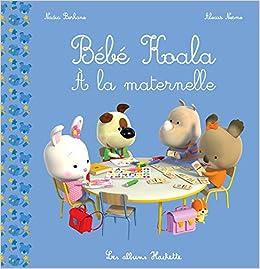 Petit Frere Est Ne Bebe Koala Berkane Nadia 9782012266650 Amazon Com Books