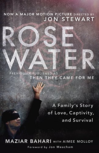 Rosewater (Movie Tie-in Edition): A Family's Story of Love, Captivity, and Survival cover